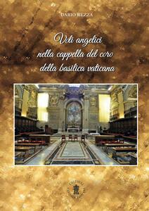 Voli angelici nella cappella del coro della basilica vaticana