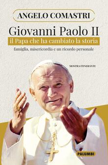 Festivalpatudocanario.es Giovanni Paolo II. Il papa che ha cambiato la storia. Famiglia, misericordia e un ricordo personale Image