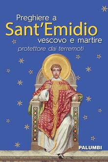 Preghiere a Sant'Emidio vescovo e martire protettore dai terremoti - copertina