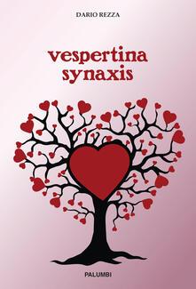 Vespertina synaxis - Dario Rezza - copertina