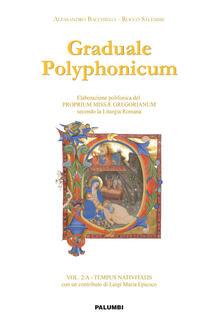 Lpgcsostenible.es Graduale polyphonicum. Elaborazione polifonica del proprium missae gregorianum secondo la liturgia romana. Vol. 2: Tempus nativitatis. Image