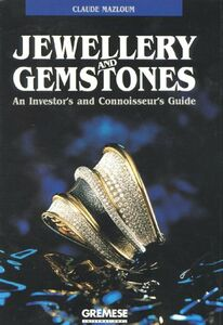 Jewellery and gemstones. An investor's and connoiseur's guide