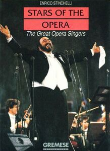 Stars of the opera. The great opera singers
