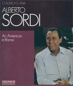 Alberto Sordi. An american in Rome