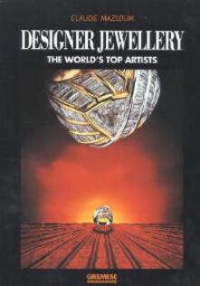 Designer jewellery. The world's top artists - Claude Mazloum - copertina