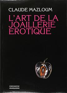 L' art de la joaillerie erotique