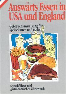 Auswarts Essen in Usa und England