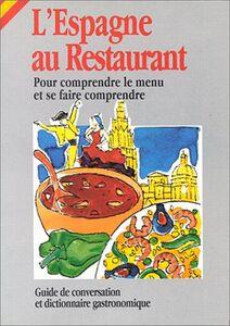 L' Espagne au restaurant