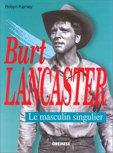 Burt Lancaster. Ediz. francese