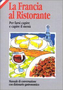 La Francia al ristorante
