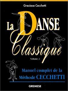 Danse classique. Vol. 2