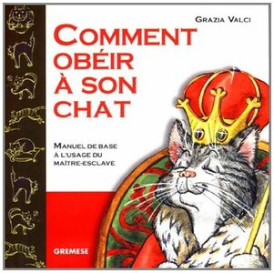 Comment obéir a son chat?