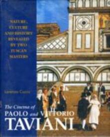 The cinema of Paolo and Vittorio Taviani - Lorenzo Cuccu - copertina