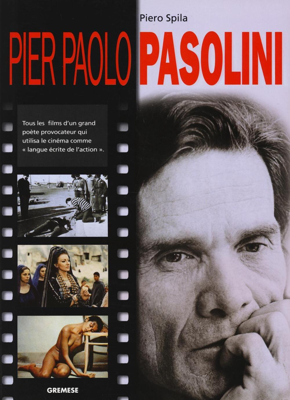 Pier Paolo Pasolini. Ediz. francese