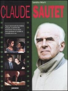 Claude Sautet. Ediz. francese - Sandra Marti - copertina