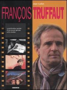 François Truffaut. Ediz. francese - Jan Collet - copertina