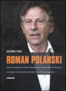 Roman Polanski. Ediz. francese - Alexandre Tilski - copertina