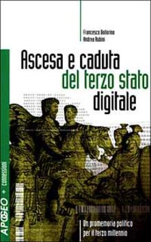 Lpgcsostenible.es Ascesa e caduta del terzo stato digitale. Un promemoria politico per il terzo millennio Image