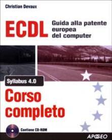 Winniearcher.com ECDL Syllabus 4.0. Corso completo. Con CD-ROM Image