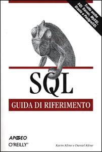 SQL. Guida di riferimento