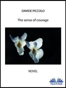 Thesense of courage