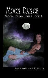 Moon dance. Blood bound. Vol. 1