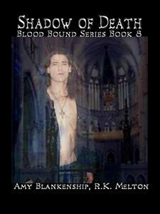 Shadow of death. Blood bound. Vol. 8