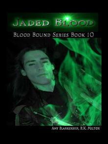 Jaded blood. Blood bound. Vol. 10