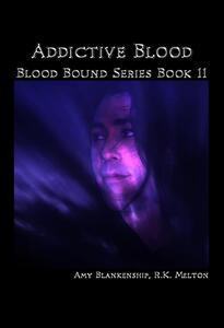 Addictive blood. Blood bound. Vol. 11