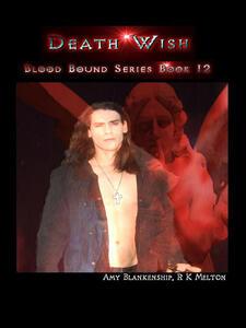 Death wish. Blood bound. Vol. 12