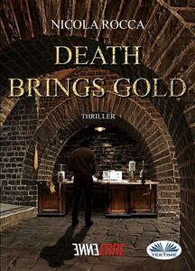Death Brings Gold