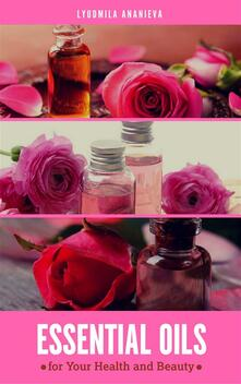 Essential oils for your health and beauty. Vol. 2