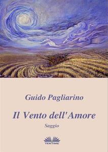 Il vento dell'amore - Guido Pagliarino - ebook