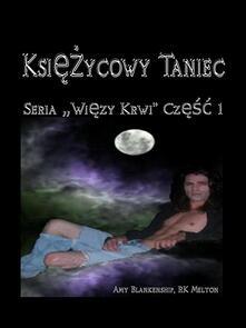 Moon dance. Legami di sangue. Ediz. polacco. Vol. 1