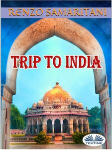 Trip to India. The ancient prophecy