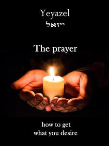 Theprayer. How to get what you desire
