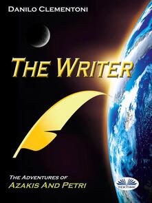 Thewriter. The adventures of Azakis and Petri