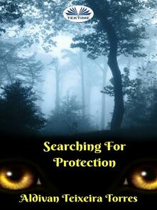 Searching For Protection