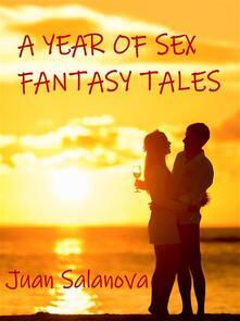 Ayear of sex fantasy tales
