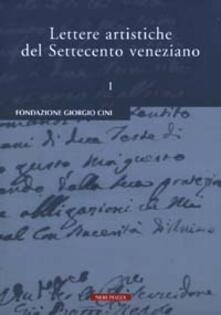 Lettere artistiche del Settecento veneziano. Vol. 1 - copertina