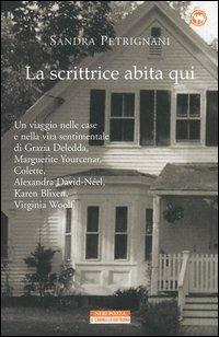 La La scrittrice abita qui - Petrignani Sandra - wuz.it