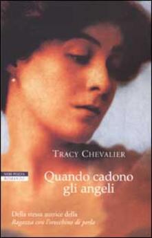 Quando cadono gli angeli - Tracy Chevalier - copertina
