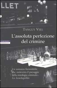 L' L' assoluta perfezione del crimine - Viel Tanguy - wuz.it