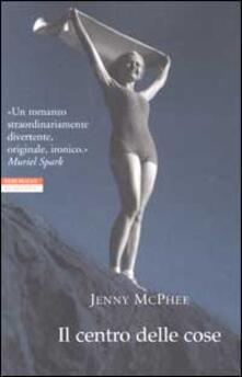 Il centro delle cose - Jenny McPhee - copertina
