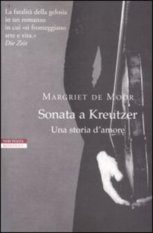 Sonata a Kreutzer. Una storia d'amore - Margriet de Moor - copertina