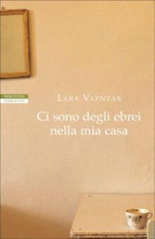 Ci sono degli ebrei nella mia casa - Lara Vapnyar - copertina