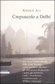 Crepuscolo a Delhi - Ahmed Ali - copertina