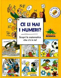 Ce li hai i numeri? Scopri la matematica che c'è in te!
