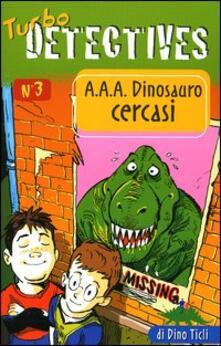 Camfeed.it A.A.A. Dinosauro cercasi Image