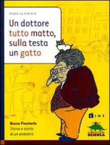 Daddyswing.es Un dottore tutto matto, sulla testa un gatto. Bruno Pincherle: storia e storie di un pediatra Image